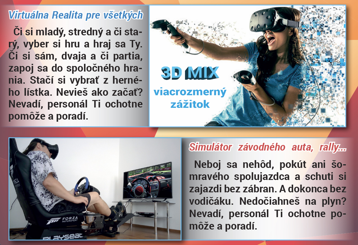 346a1bc1c Adresa:J. Jiskru 3, Zvolen Telefón:+421948 938 932 E-mail:info@3dmix.sk  www:stránka organizátora. Hodnotenie: Virtuálna Realita ...