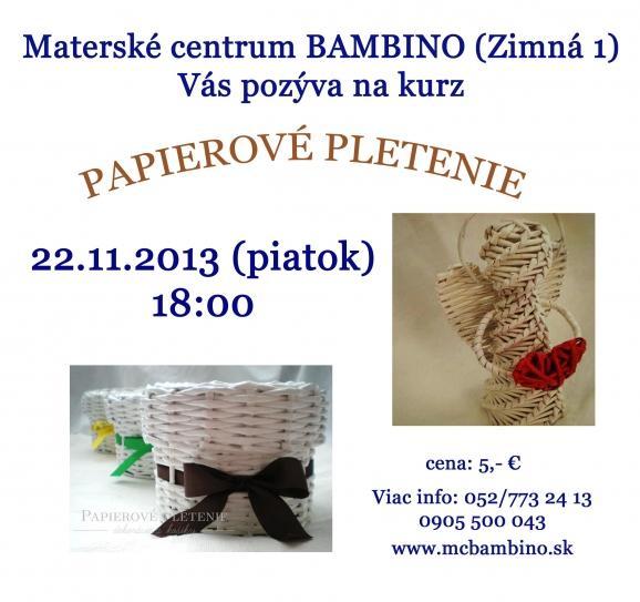 21249aba7 Kurz: Papierové pletenie v MC Bambino   SDEŤMI.com