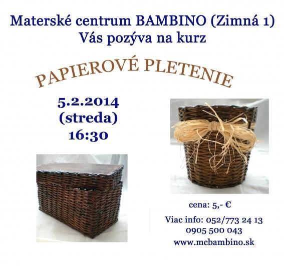 d82bc96af Papierové pletenie v MC Bambino   SDEŤMI.com